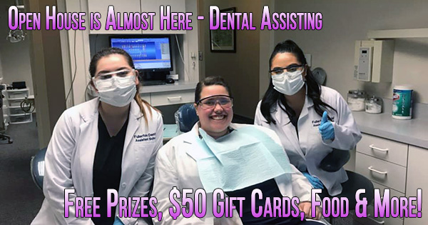 Dental Assistant Open House Event